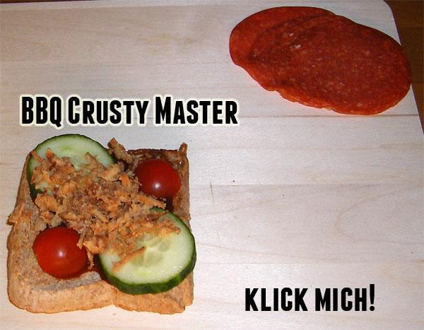 BBQCrustyMaster.jpg - Das Lieblingssandwich von Roland von Superheld