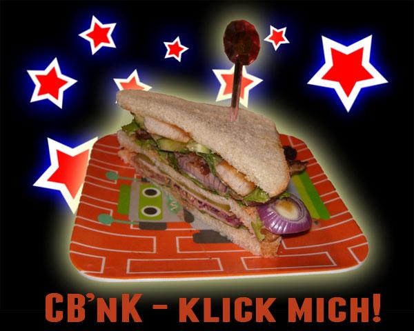 CB'nK - Das Lieblingssandwich von El Spotto von Webschnorcheln